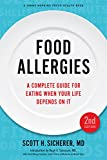 img - for Food Allergies: A Complete Guide for Eating When Your Life Depends on It (A Johns Hopkins Press Health Book) book / textbook / text book