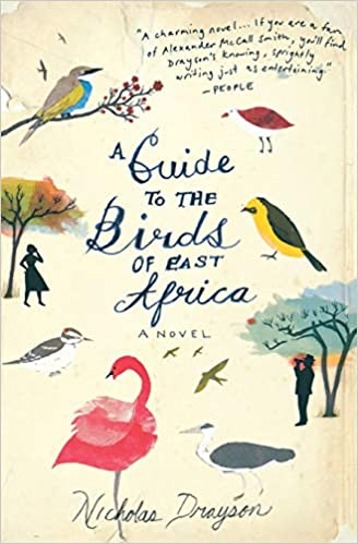 A Guide To The Birds Of East Africa, Nicholas Drayson