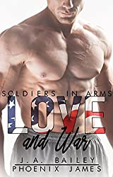 Love and War (Soldiers in Arms Book 3)