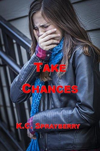 Take Chances by [Sprayberry, K.C.]