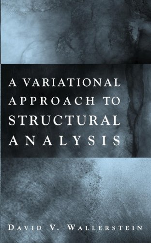 A Variational Approach to Structural Analysis