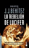 Rebelión de lucifer / Lucifer's rebelion (Spanish Edition)