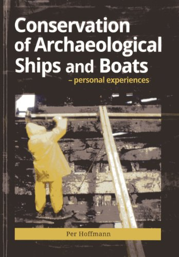 Conservation of Archaeological Ships and Boats por Per Hoffman