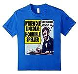 Werewolf Lincoln: Horrible Speller Funny T-shirt