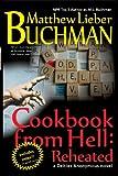 Cookbook from Hell, Matthew Lieber Buchman, 1490960392