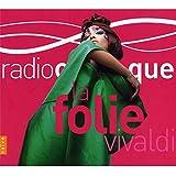 La Folie Vivaldi!