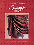 Swags Etc., Creative Publishing International Editors, 0865738769