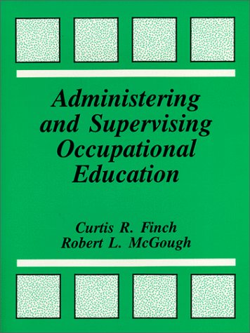 Administering and Supervising Occupational Education