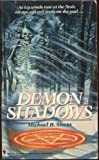 Demon Shadows, Michael B. Sirota, 0553283669