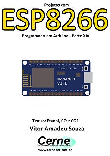 eBook Projetos com ESP8266 Programado em Arduino - Parte XIV