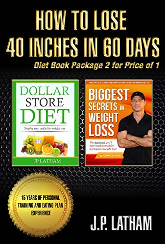 How To Lose 40 Inches In 60 Days Diet Book Package 2 For Price Of 1