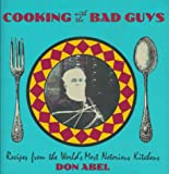 Cooking with the Bad Guys, Don Abel, 0879515503