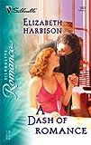 A Dash of Romance, Elizabeth Harbison, 0373198043