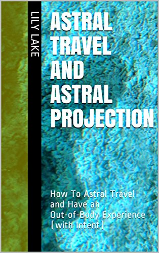 Astral travel and astral projection how to astral travel and have astral travel and astral projection how to astral travel and have an out of fandeluxe Gallery