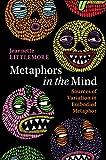 Metaphors in the Mind: Sources of Variation in Embodied Metaphor