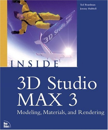 Inside 3D Studio MAX 3 Modeling, Materials, and Rendering (v. 2)