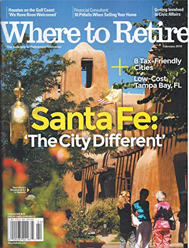 Where to Retire Magazine February 2019 (Where To Retire Magazine)