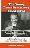 The Young Louis Armstrong on Records, Edward Brooks, 0810840731