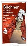 La Mort de Danton ; Léonce et Léna ; Woyzeck ; Lenz par Buchner