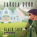 Black Ship: A Daisy Dalrymple Mystery Audiobook by Carola Dunn Narrated by Lucy Rayner