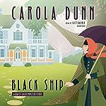 Black Ship: A Daisy Dalrymple Mystery | Carola Dunn