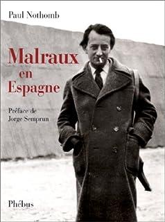 Malraux en Espagne, Nothomb, Paul