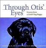 Through Otis' Eyes, Patricia B. Kennedy, 0876054734