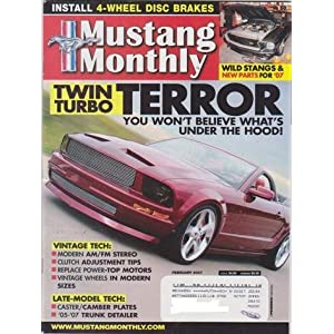 Mustang Monthly Magazine (February 2007) (Twin Turbor Terror)