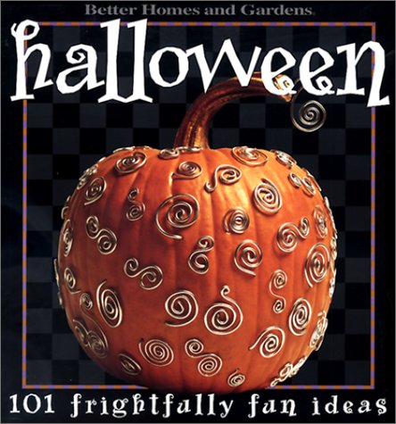 Halloween: 101 Frightfully Fun (Fun Halloween Pumpkin Ideas)