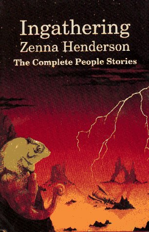 - Ingathering: The Complete People Stories of Zenna Henderson
