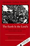 The Earth Is the Lord's, Abraham Joshua Heschel, 1879045427