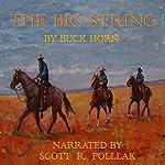 The Big String | Buck Horn