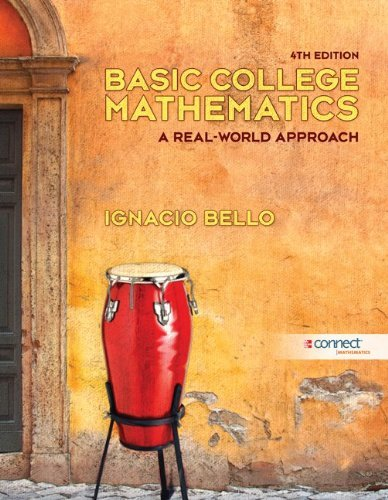 By Ignacio Bello - Basic College Mathematics: 4th (fourth) Edition