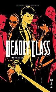 Deadly Class, tome 2 : Kids of the black hole par Rick Remender