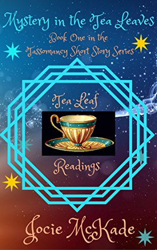 Mystery in the Leaves: A Tassomancy Short Story (The Tassomancy Short Story Series Book 1) ()