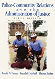 Police-Community Relations and the Administration of Justice (5th Edition)