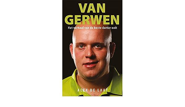 Van Gerwen: Het verhaal van de beste darter ooit: Amazon.es ...