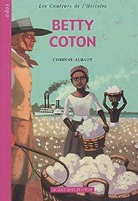 Betty Coton par Corinne Albaut