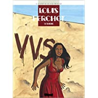 LOUIS FERCHOT T06 : TRAHISONS