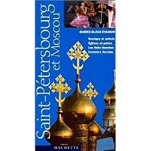 MOSCOU SAINT-PÉTERSBOURG ET MOSCOU 2003