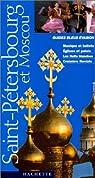 Guide Bleu Évasion : Moscou et Saint-Pétersbourg par Zerdoun