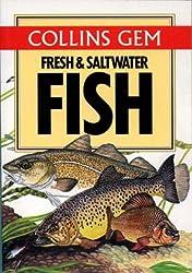 Fresh And Saltwater Fish (Collins Gem) (Collins Gems)