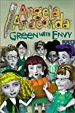 img - for Green with Envy (Angela Anaconda Digest Chapter Book, 7) book / textbook / text book