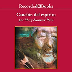 La Cancion del Espiritu [Spirit Song]