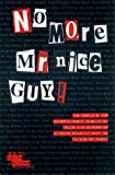 img - for No More Mr. Nice Guy! book / textbook / text book