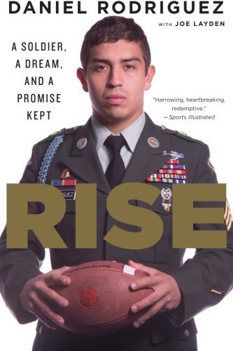 Rise  A Soldier  A Dream  And A Promise Kept