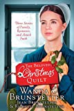The Beloved Christmas Quilt: Three Stories of Family, Romance, and Amish Faith by  Wanda E. Brunstetter in stock, buy online here