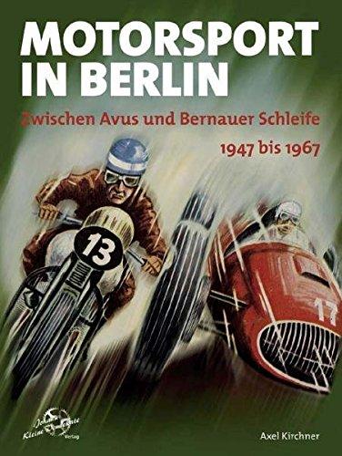 Motorsport in Berlin. 1947 bis 1967