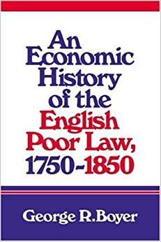 Economic History English Poor Law by George R. Boyer (2008-08-21)