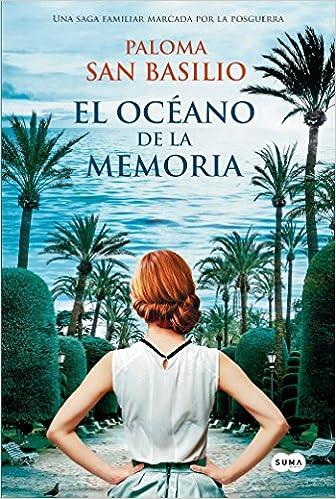 OCEANO DE LA MEMORIA  EL